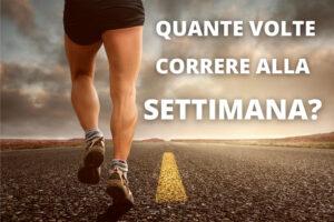Read more about the article Quante volte correre alla settimana
