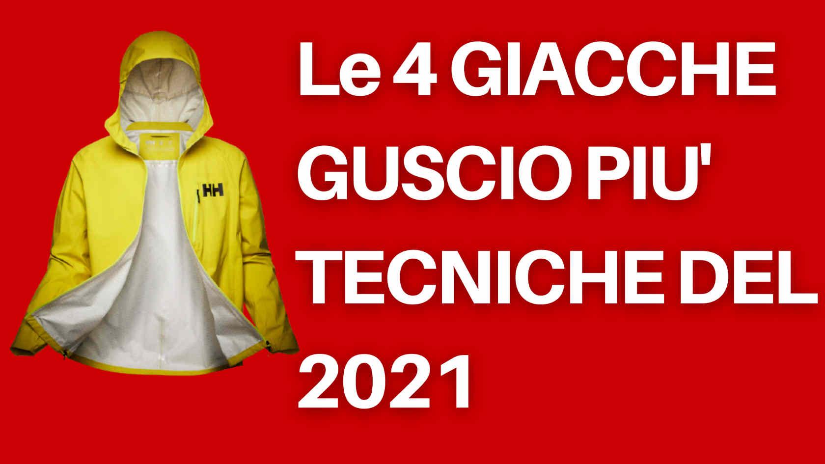 le 4 giacche guscio più tecniche del 2021
